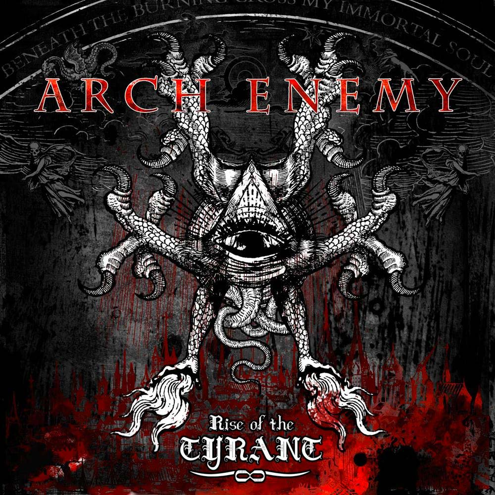 Arch Enemy 'Rise of the Tyrant'