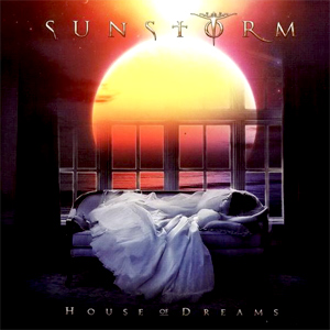 Sunstorm 'House Of Dreams'