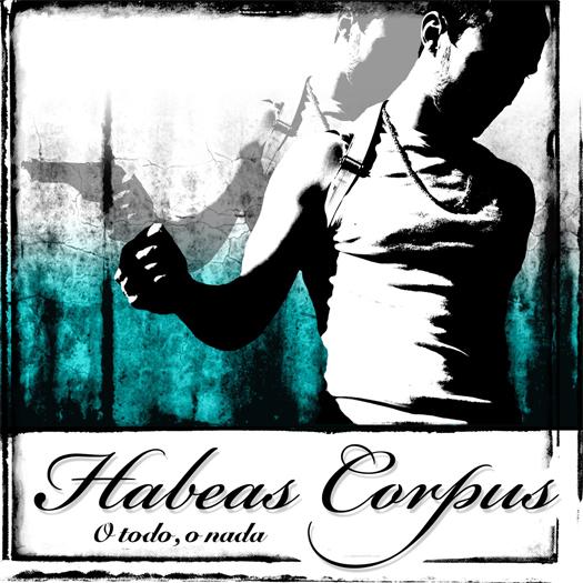 Habeas Corpus, O todo o nada - Portada y crítica