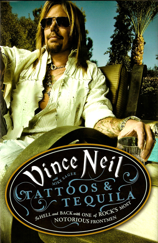 Tattoos and Tequila de Vince Neil
