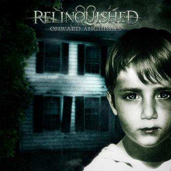 Relinquished 'Onward Anguishes', crítica y portada