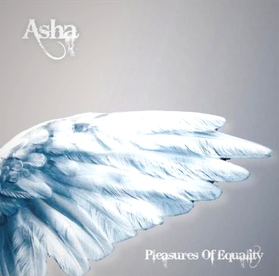 Asha 'Pleasures of equality'