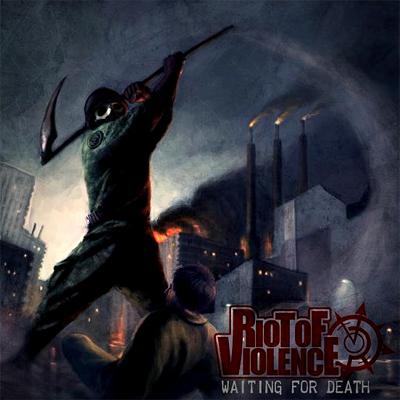 Riot of violence 'Waiting for death', crítica y portada