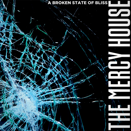 The Mercy House 'A broken state of bliss', crítica y portada