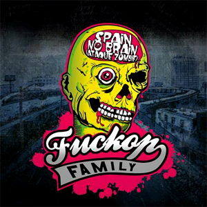 Fuckop Family 'Spain No Brain (Ataque Zombie)', crítica y portada