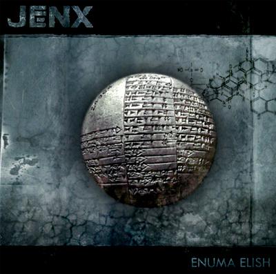 Jenx 'Enuma Elish'
