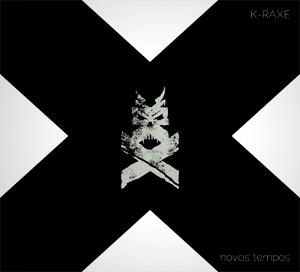 K-Raxe 'Novos Tempos' (EP), crítica y portada
