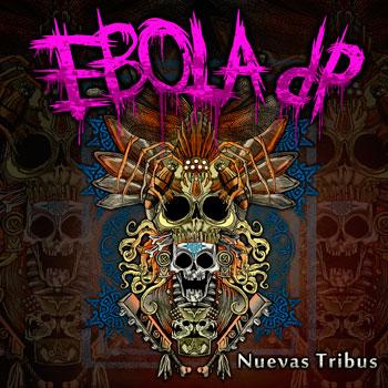Ebola dp 'Nuevas Tribus' EP, crítica y portada