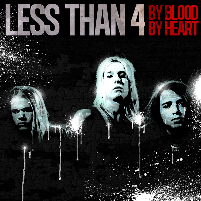 Less Than 4 'By Blood By Heart', crítica y portada