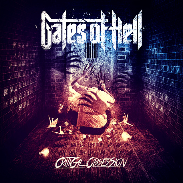 Gates of Hell 'Critical Obsession'