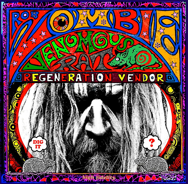 Rob Zombie 'Venomous rat regeneration vendor'