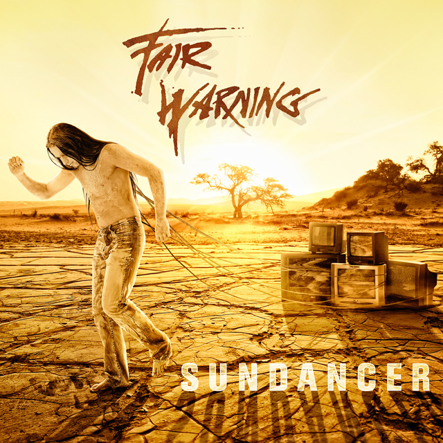 Fair Warning 'Sundancer'