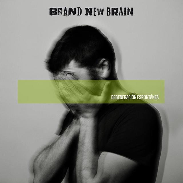 Brand New Brain 'Degeneración espontánea'