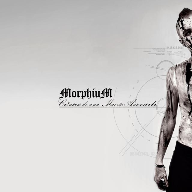 MorphiuM 'Crónica de una muerte anunciada'