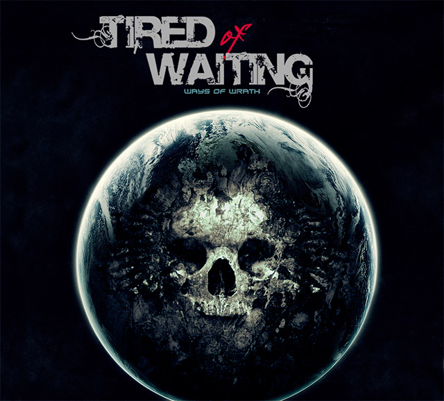 Crítica de Tired of Waiting, 'Ways of Wrath'