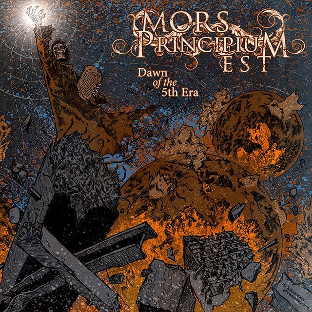 Mors Principium Est 'Dawn of the 5th Era'