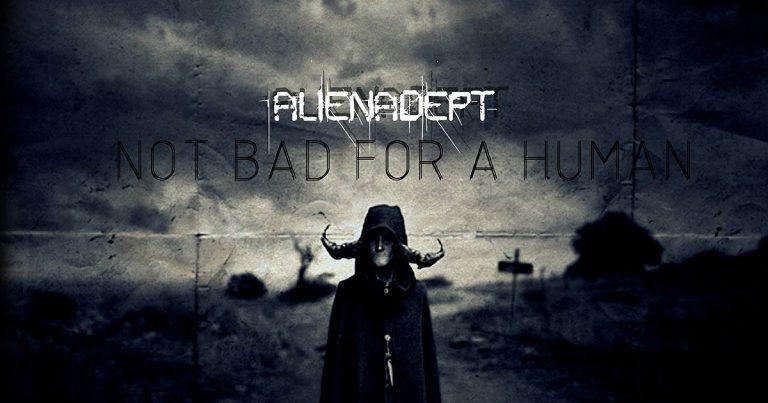 Alienadept estrena y comparte su nuevo álbum 'Not Bad For a Human'