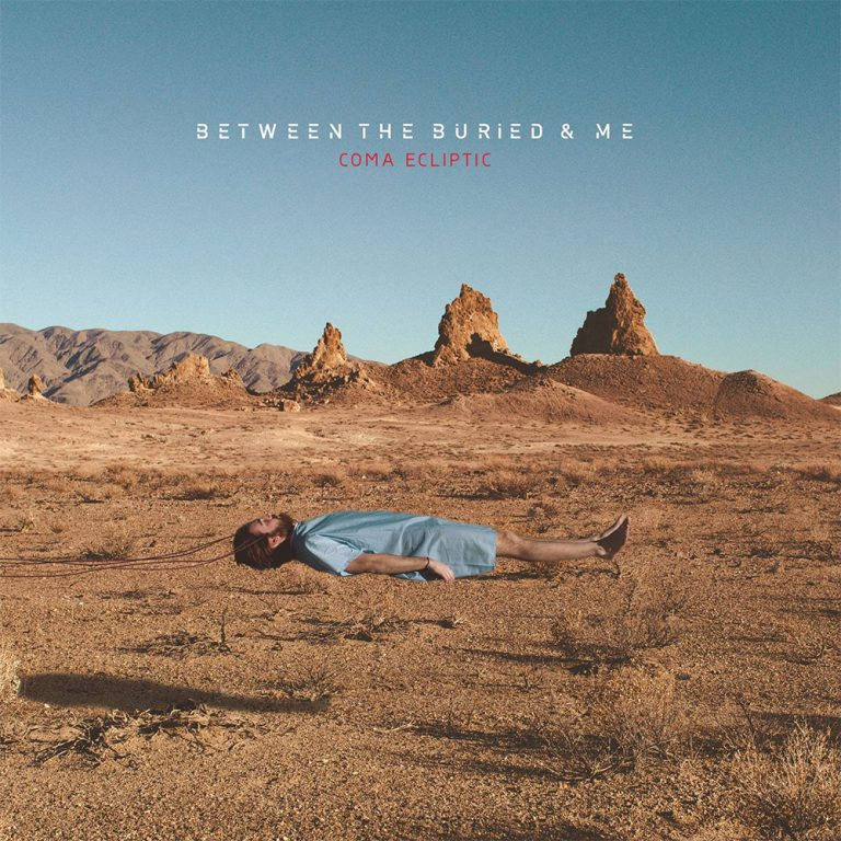 Coma Ecliptic 'Between the buried and me'
