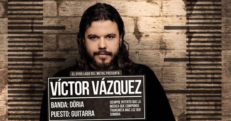 El otro lado del metal (XXVIII): Víctor Vázquez