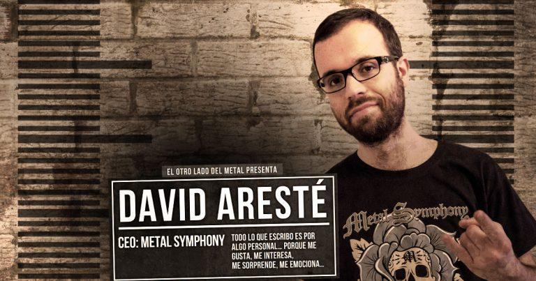 El otro lado del metal (XXXI): David Aresté