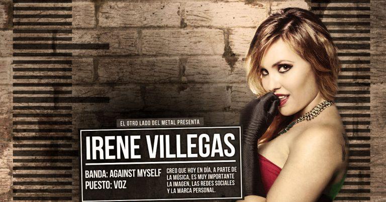 El otro lado del metal (XXXII): Irene Villegas