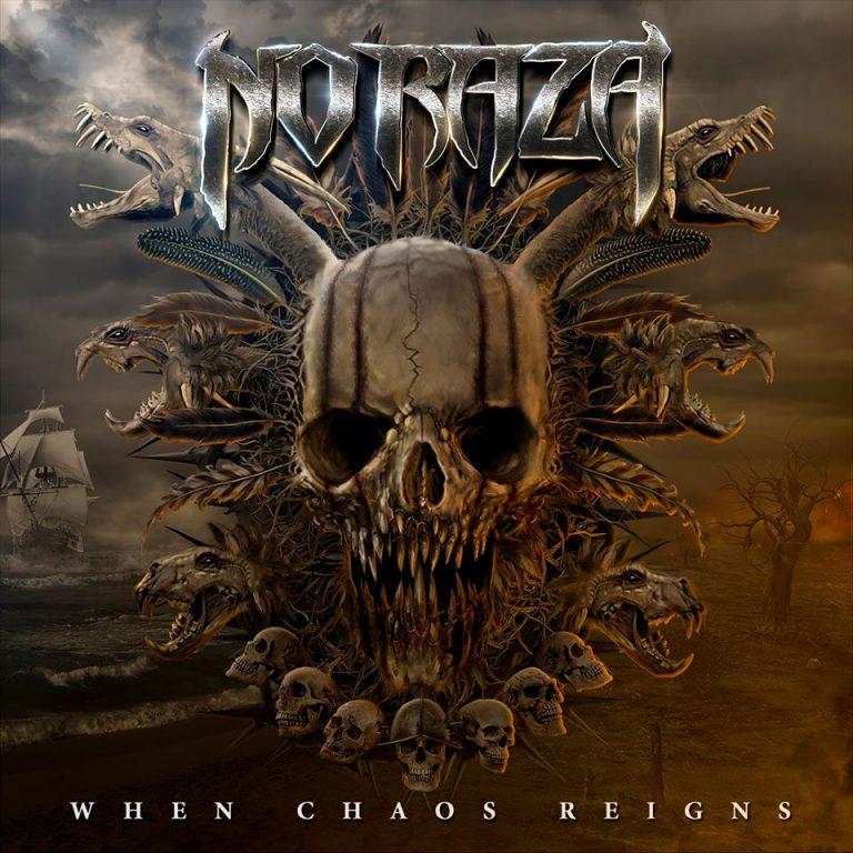 No Raza 'When Chaos Reigns'