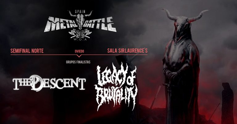 The Descent y Legacy of Brutality son los primeros finalistas de WOA Metal Battle Spain