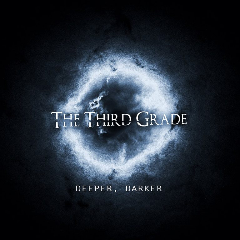 The Third Grade 'Deeper, Darker'