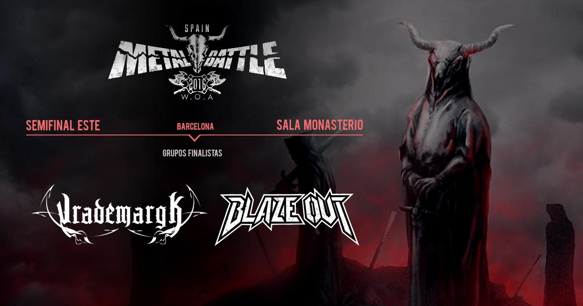 Vrademargk y Blaze Out son los terceros finalistas de la WOA Metal Battle Spain