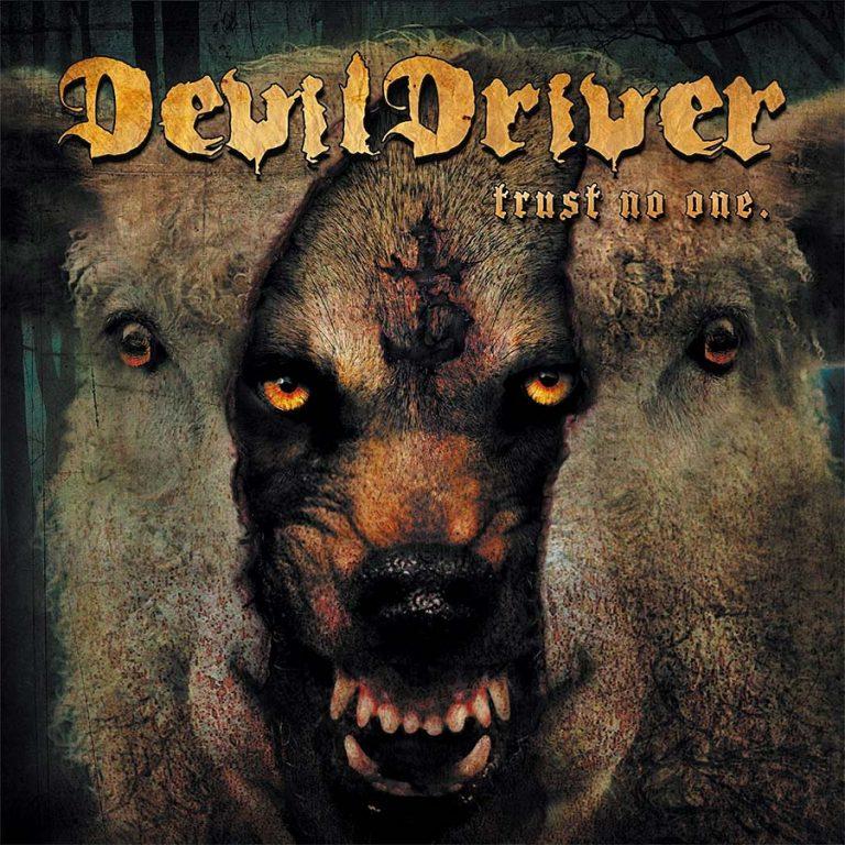 DevilDriver 'Trust No One'