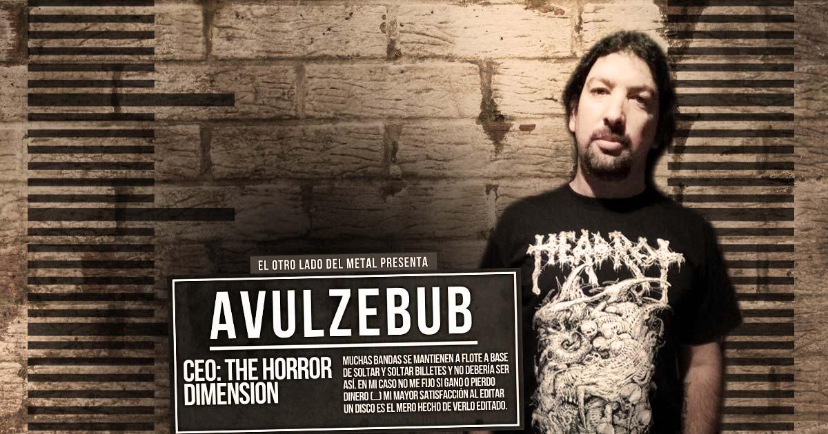 El otro lado del metal XLVI: Avulzebub