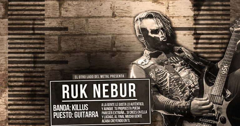 El otro lado del metal XLVII: Ruk Nebur