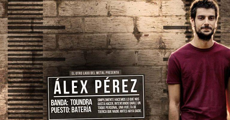 El otro lado del metal L: Álex Pérez