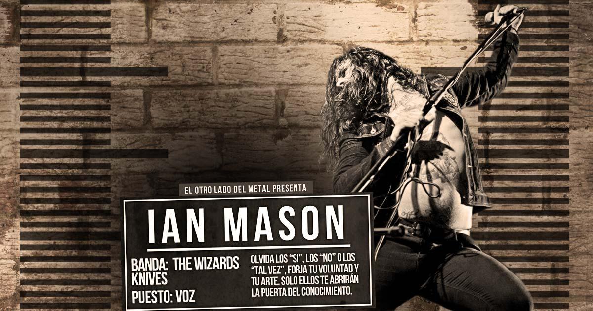 El otro lado del metal XLIX: Ian Mason