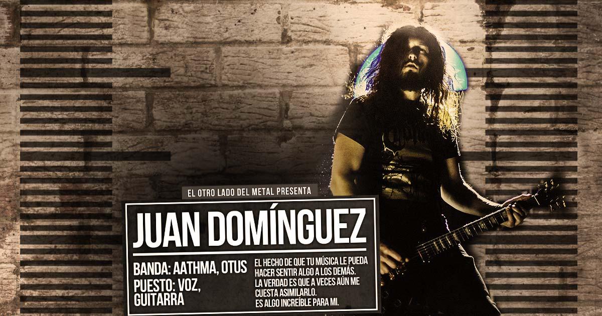 El otro lado del metal XLVIII: Juan Domínguez