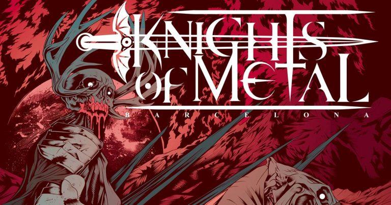 Nace el festival Knights of Metal. 27 y 28 de mayo en Barcelona