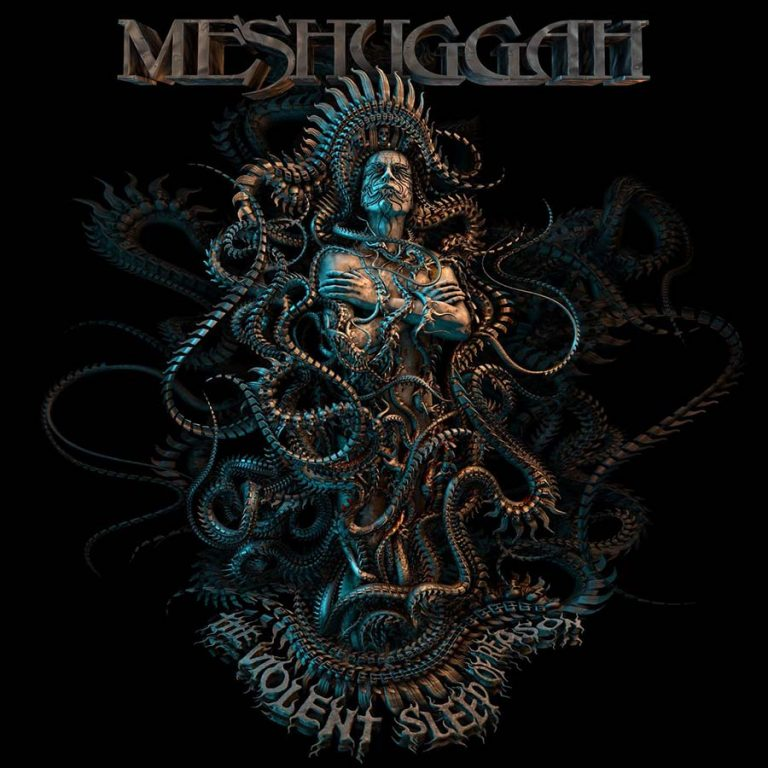 Meshuggah 'The Violent Sleep Of Reason'