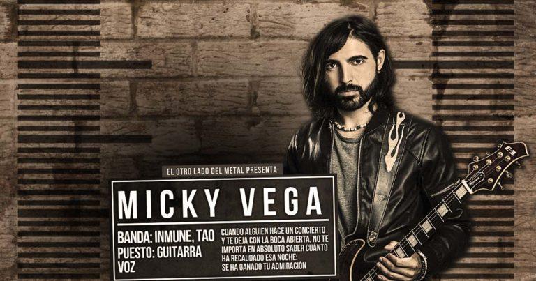 El otro lado del metal (LXIV): Micky Vega