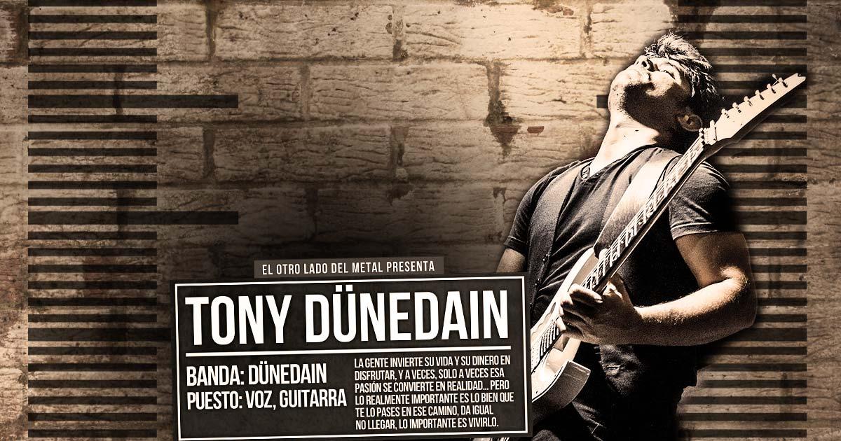 El otro lado del metal (LXVIII): Tony Dünedain