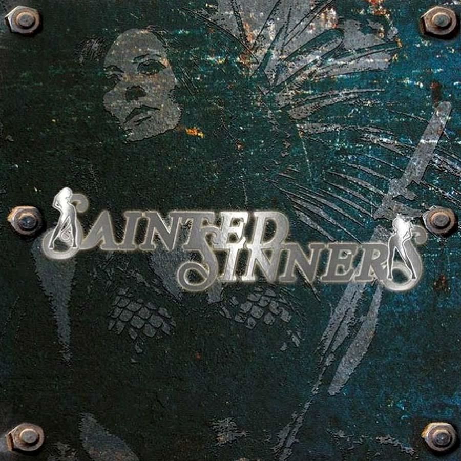 Sainted Sinners 'Sainted Sinners'