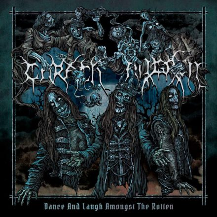 Carach Angren 'Dance and Laugh Amongst the Rotten'