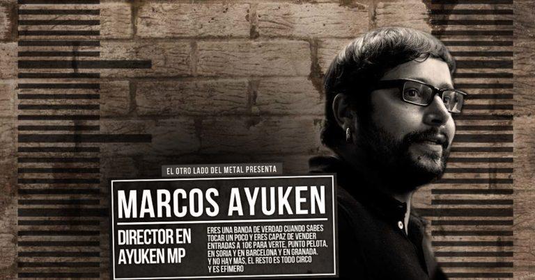 El otro lado del metal (LXXV): Marcos Ayuken