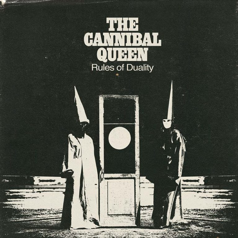 The Cannibal Queen 'Rules of duality'