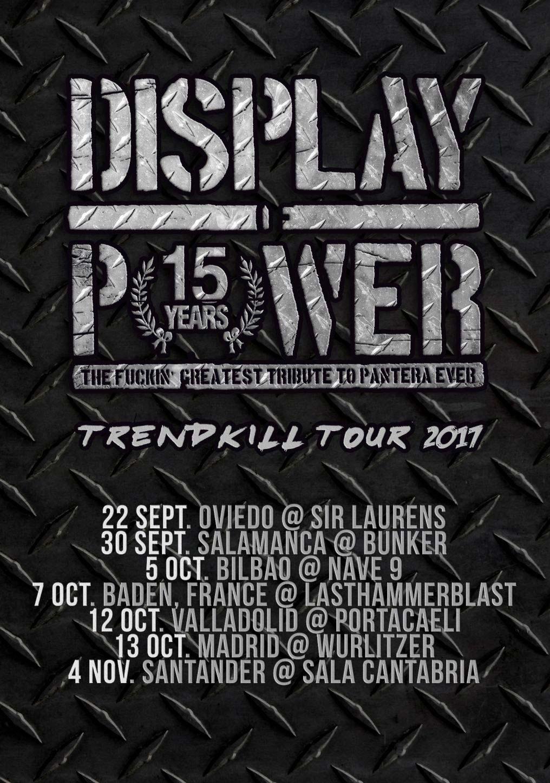 Display of Power arrancan hoy en Oviedo su 'Trendkill Tour'