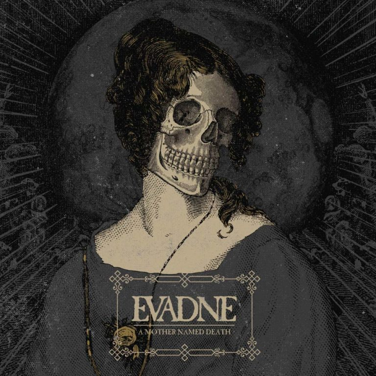Evadne 'A mother named death'