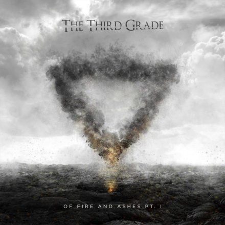 The Third Grade 'Of Fire & Ashes Pt.1'