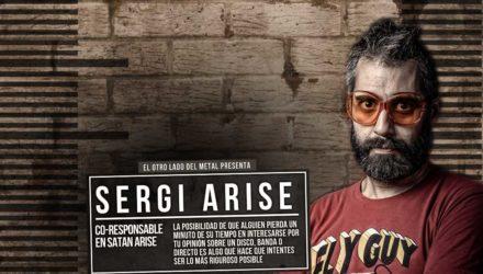 El otro lado del metal (LXXVIII): Sergi Arise
