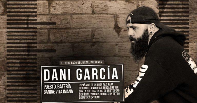 El otro lado del metal (LXXX): Daniel García 'Dani'