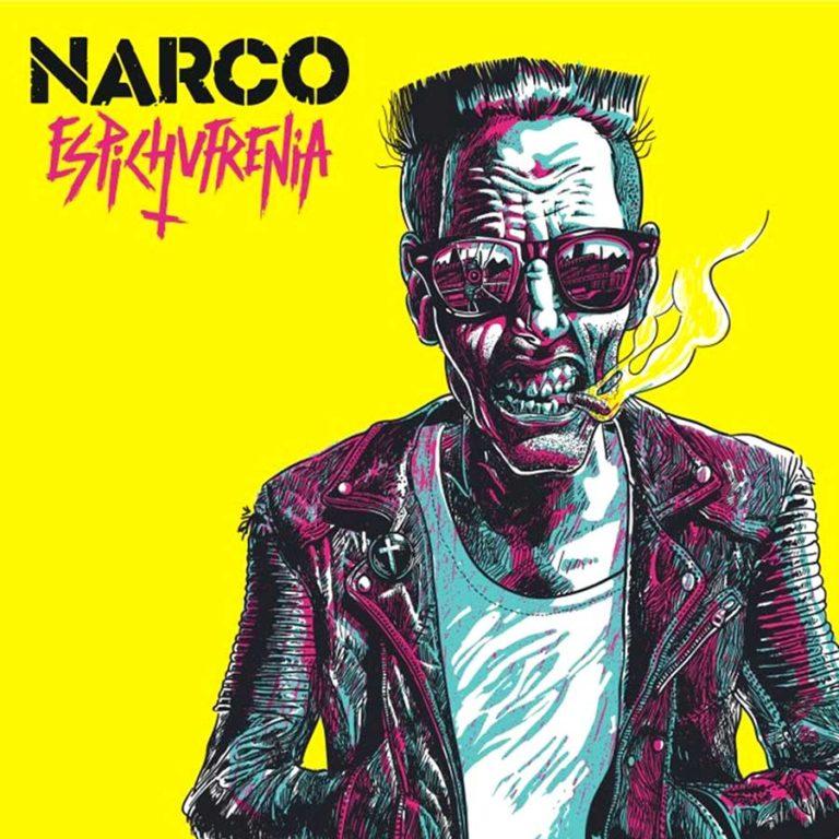 Narco 'Espichufrenia'